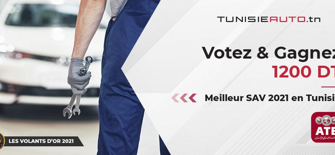 MEILLEUR SAV 2021 EN TUNISIE : PARTICIPEZ ET GAGNEZ 1200 DT !